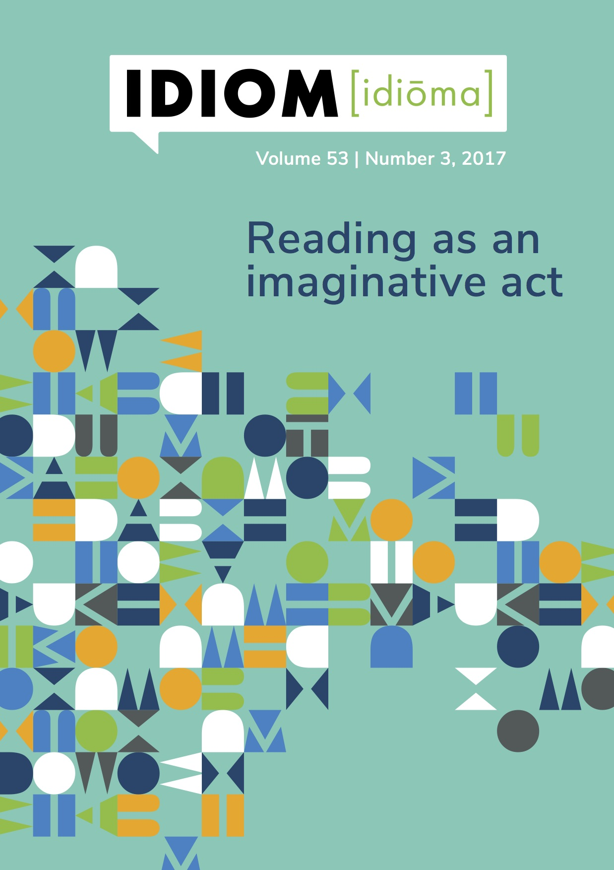 Idiom Volume 53 No 3, 2017 - Reading as an imaginative act