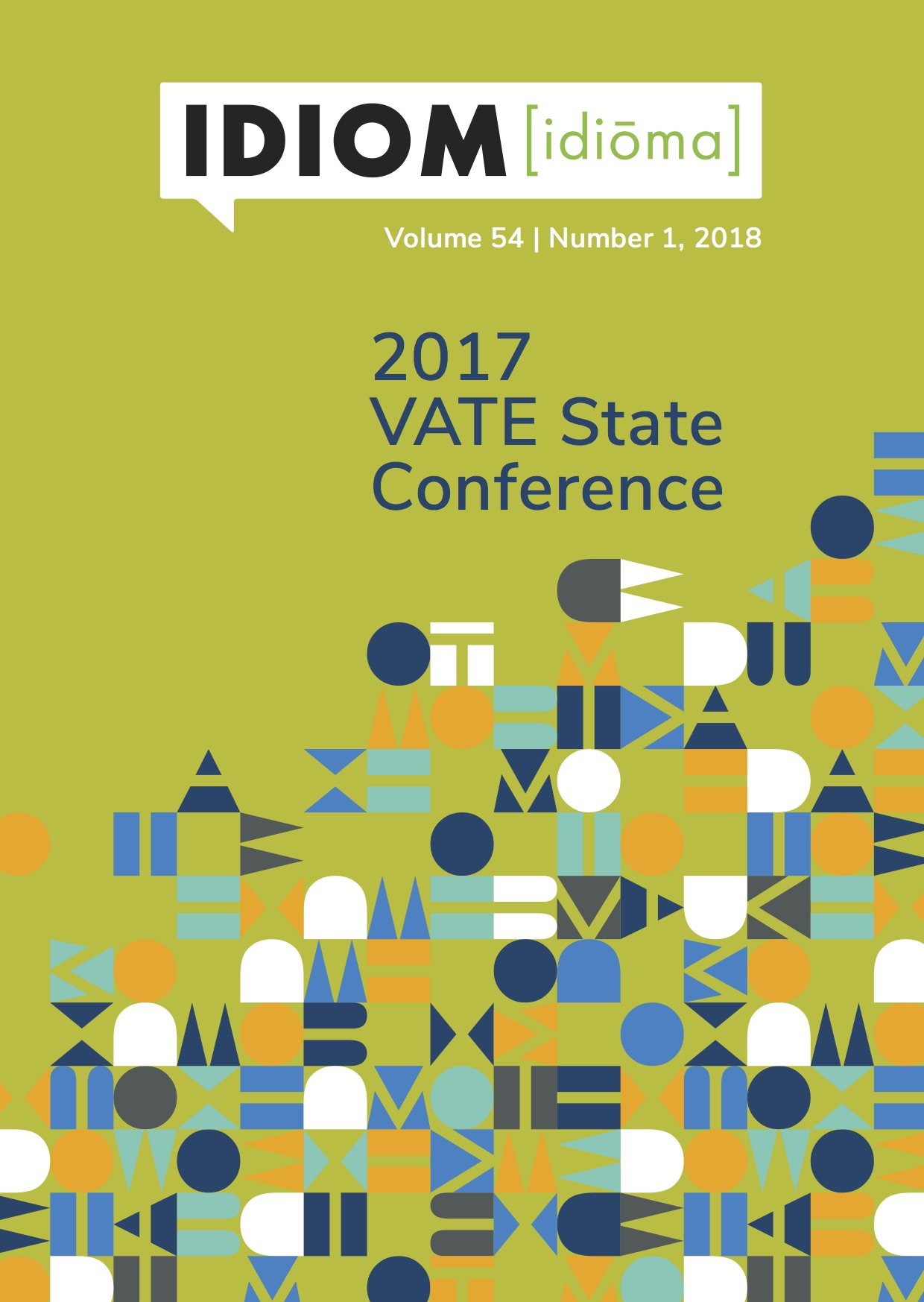 Idiom Volume 54 No 1, 2018 - 2017 VATE State Conference