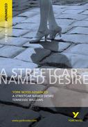 A Streetcar Named Desire — York Notes Advanced