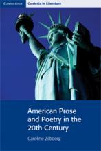 American Prose and Poetry in the 20th Century—Cambridge Contexts in Literature